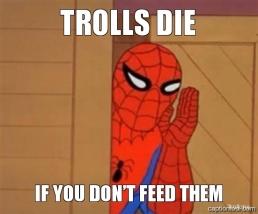 Dont-Feed-The-Trolls-Meme-03